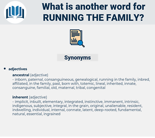 running the family, synonym running the family, another word for running the family, words like running the family, thesaurus running the family