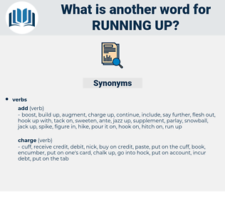 running up, synonym running up, another word for running up, words like running up, thesaurus running up