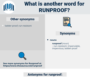 runproof, synonym runproof, another word for runproof, words like runproof, thesaurus runproof