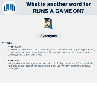 runs a game on, synonym runs a game on, another word for runs a game on, words like runs a game on, thesaurus runs a game on
