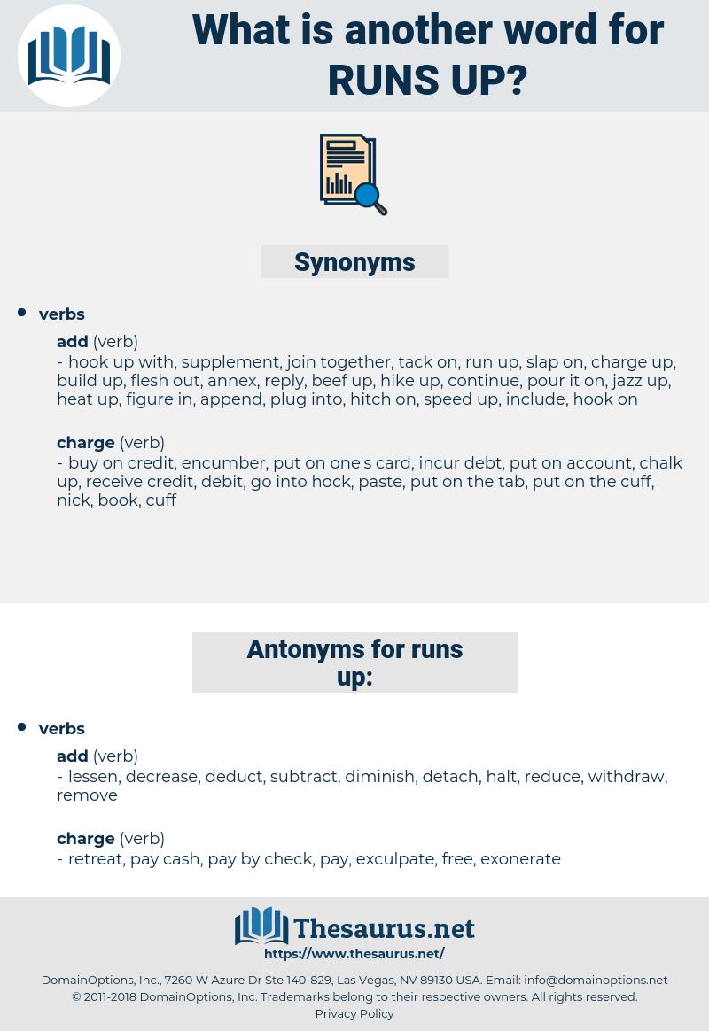 runs up, synonym runs up, another word for runs up, words like runs up, thesaurus runs up