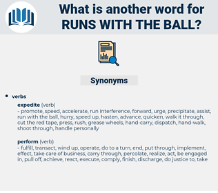 runs with the ball, synonym runs with the ball, another word for runs with the ball, words like runs with the ball, thesaurus runs with the ball