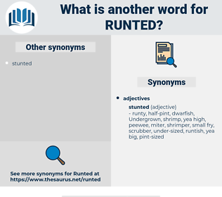 runted, synonym runted, another word for runted, words like runted, thesaurus runted