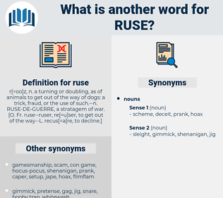 ruse, synonym ruse, another word for ruse, words like ruse, thesaurus ruse