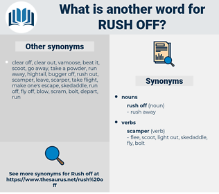 rush off, synonym rush off, another word for rush off, words like rush off, thesaurus rush off