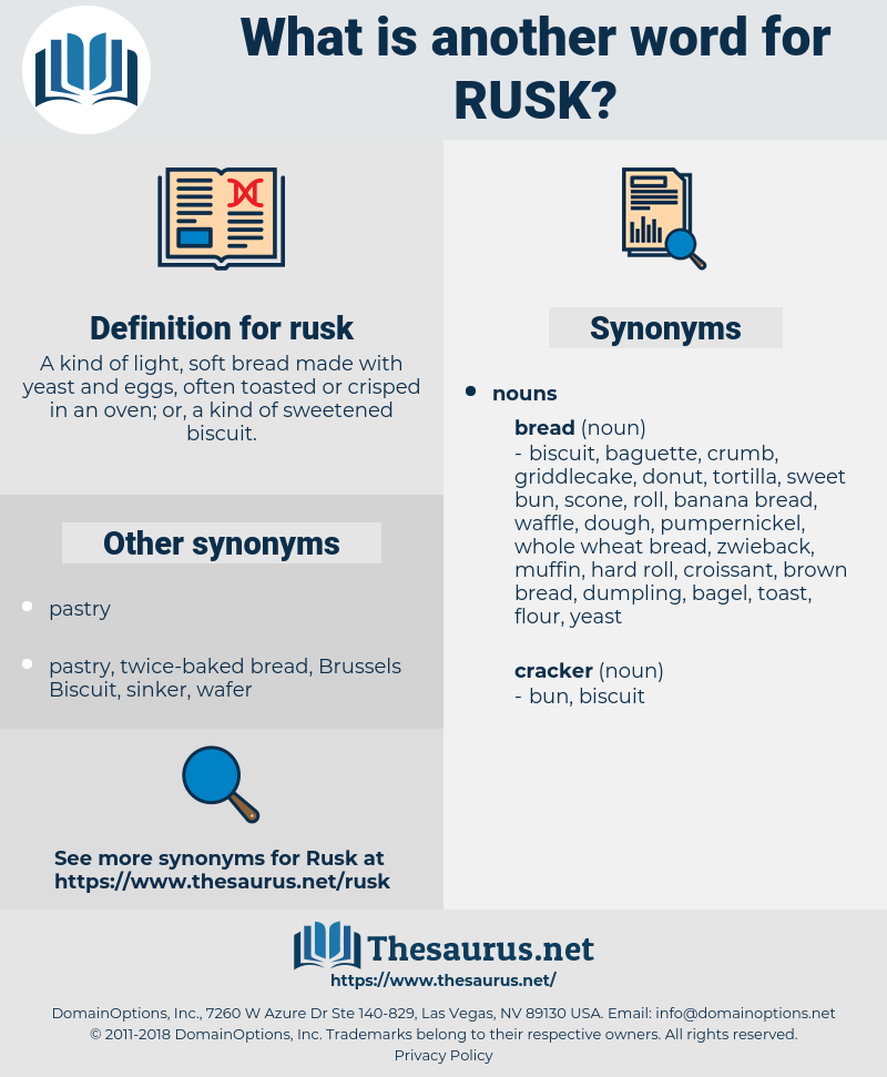 rusk, synonym rusk, another word for rusk, words like rusk, thesaurus rusk