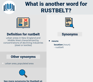 rustbelt, synonym rustbelt, another word for rustbelt, words like rustbelt, thesaurus rustbelt
