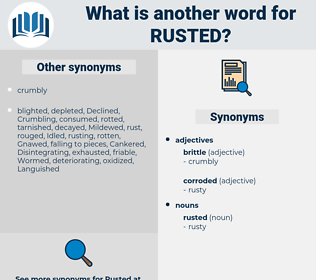 rusted, synonym rusted, another word for rusted, words like rusted, thesaurus rusted