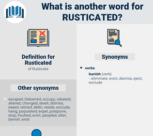 Rusticated, synonym Rusticated, another word for Rusticated, words like Rusticated, thesaurus Rusticated