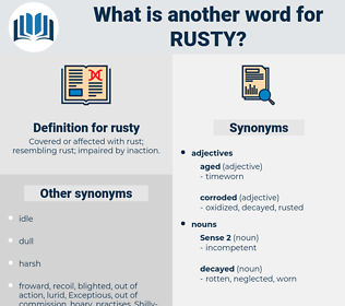rusty, synonym rusty, another word for rusty, words like rusty, thesaurus rusty