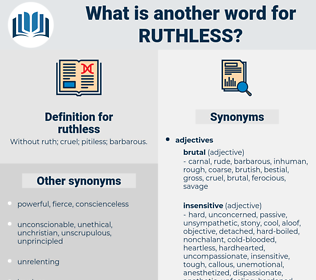 ruthless, synonym ruthless, another word for ruthless, words like ruthless, thesaurus ruthless