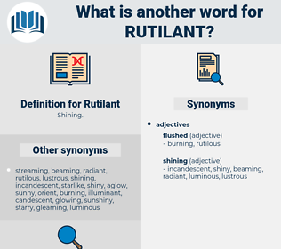 Rutilant, synonym Rutilant, another word for Rutilant, words like Rutilant, thesaurus Rutilant