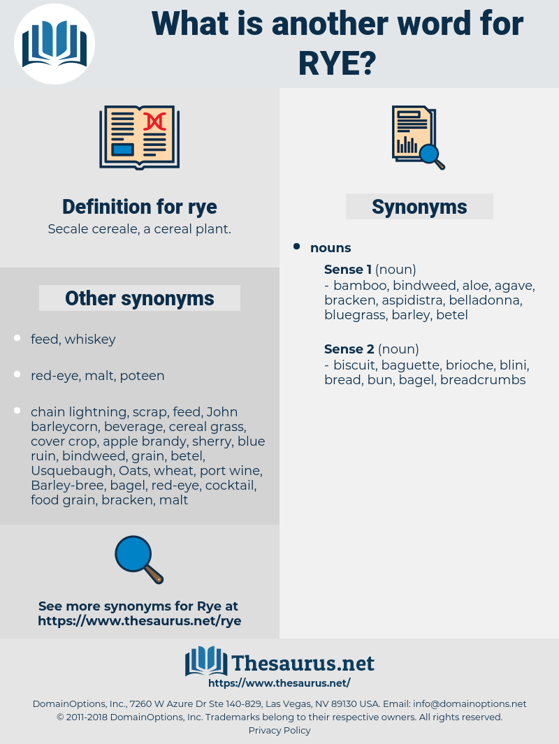 rye, synonym rye, another word for rye, words like rye, thesaurus rye
