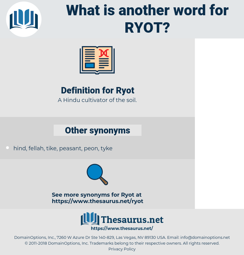 Ryot, synonym Ryot, another word for Ryot, words like Ryot, thesaurus Ryot