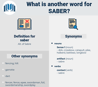 saber, synonym saber, another word for saber, words like saber, thesaurus saber
