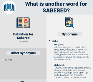 Sabered, synonym Sabered, another word for Sabered, words like Sabered, thesaurus Sabered