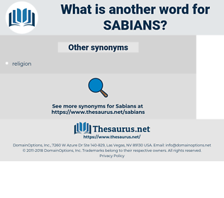 sabians, synonym sabians, another word for sabians, words like sabians, thesaurus sabians