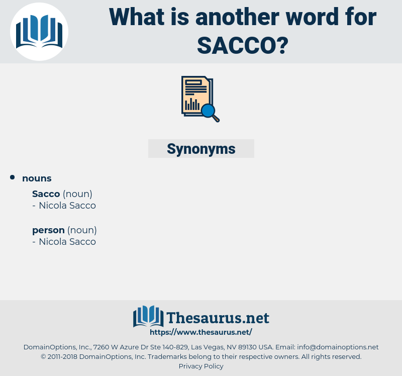 sacco, synonym sacco, another word for sacco, words like sacco, thesaurus sacco