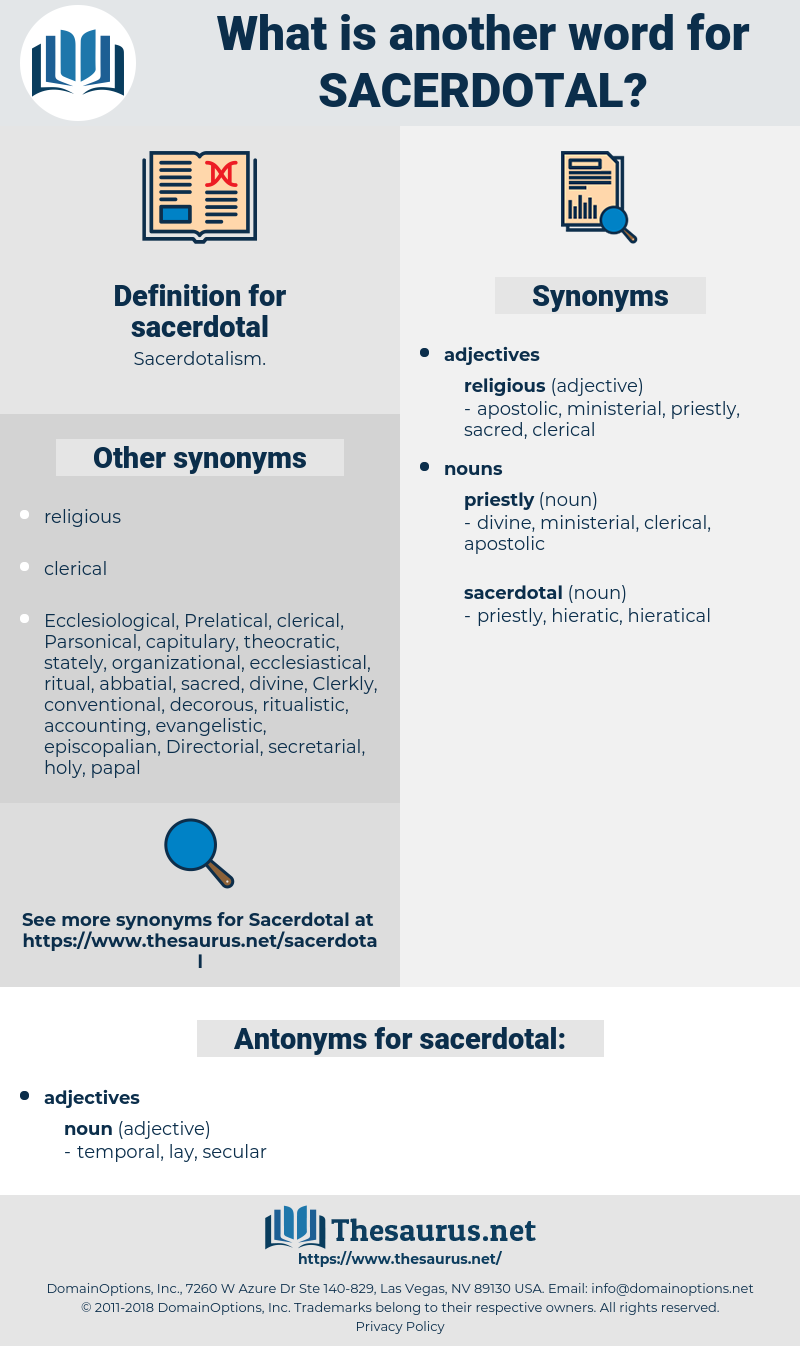 sacerdotal, synonym sacerdotal, another word for sacerdotal, words like sacerdotal, thesaurus sacerdotal