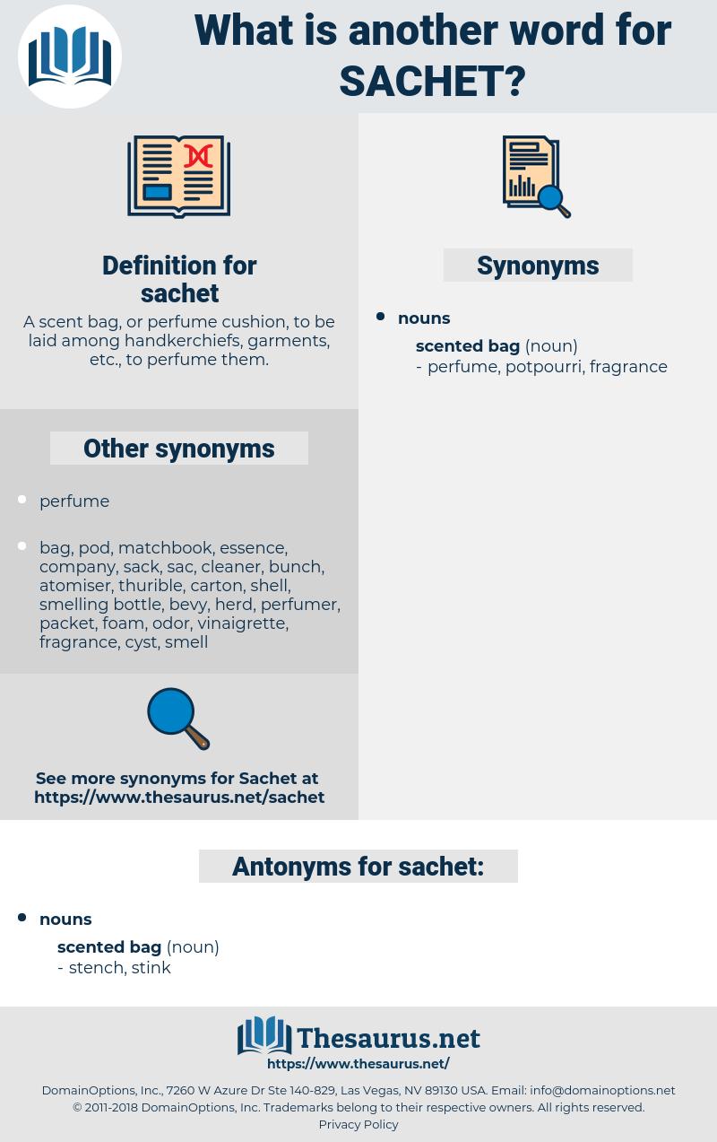 sachet, synonym sachet, another word for sachet, words like sachet, thesaurus sachet