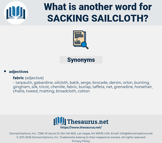sacking sailcloth, synonym sacking sailcloth, another word for sacking sailcloth, words like sacking sailcloth, thesaurus sacking sailcloth