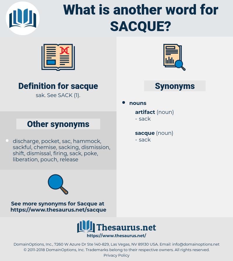 sacque, synonym sacque, another word for sacque, words like sacque, thesaurus sacque