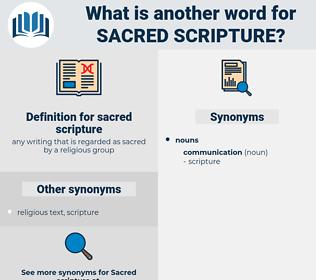 sacred scripture, synonym sacred scripture, another word for sacred scripture, words like sacred scripture, thesaurus sacred scripture