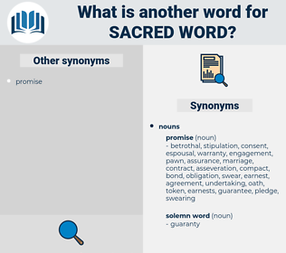 sacred word, synonym sacred word, another word for sacred word, words like sacred word, thesaurus sacred word
