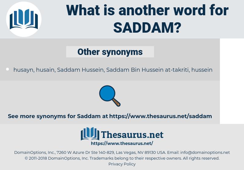 Saddam, synonym Saddam, another word for Saddam, words like Saddam, thesaurus Saddam