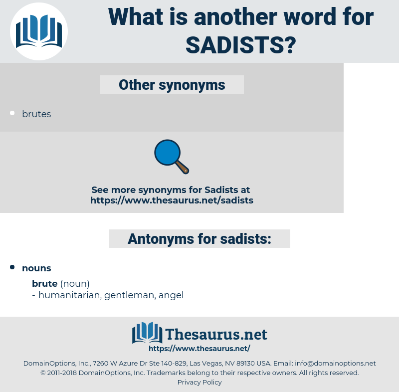 sadists, synonym sadists, another word for sadists, words like sadists, thesaurus sadists