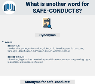 safe-conducts, synonym safe-conducts, another word for safe-conducts, words like safe-conducts, thesaurus safe-conducts