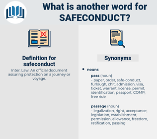 safeconduct, synonym safeconduct, another word for safeconduct, words like safeconduct, thesaurus safeconduct