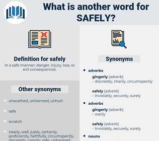 safely, synonym safely, another word for safely, words like safely, thesaurus safely