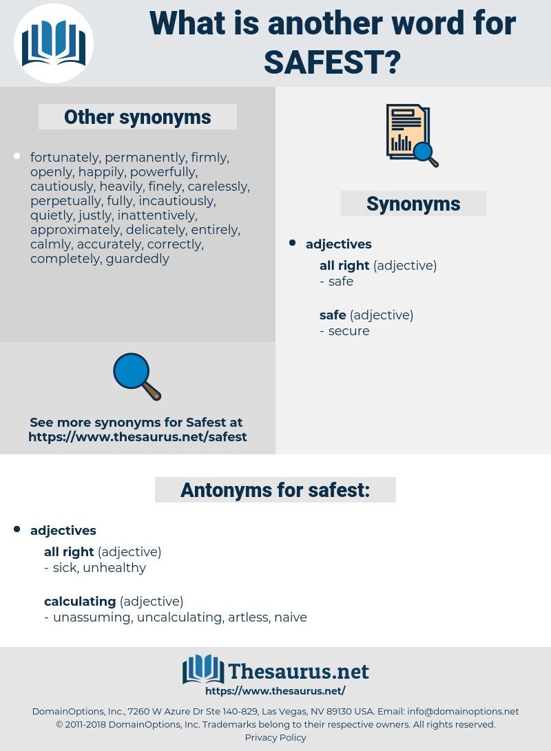safest, synonym safest, another word for safest, words like safest, thesaurus safest