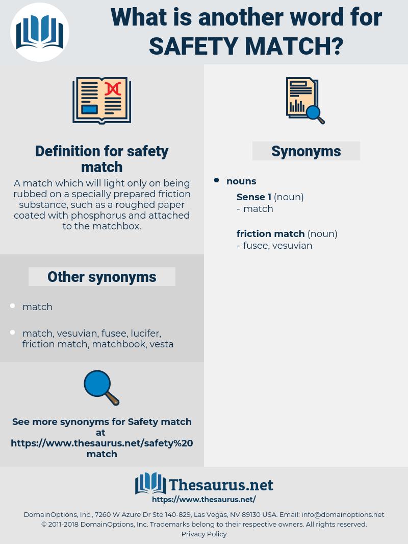 safety match, synonym safety match, another word for safety match, words like safety match, thesaurus safety match