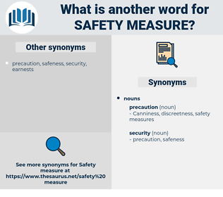 safety measure, synonym safety measure, another word for safety measure, words like safety measure, thesaurus safety measure
