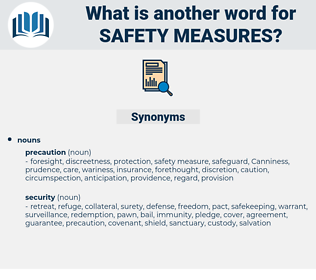 safety measures, synonym safety measures, another word for safety measures, words like safety measures, thesaurus safety measures