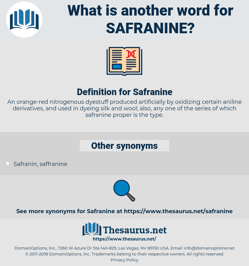 Safranine, synonym Safranine, another word for Safranine, words like Safranine, thesaurus Safranine