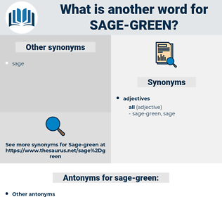 sage green, synonym sage green, another word for sage green, words like sage green, thesaurus sage green