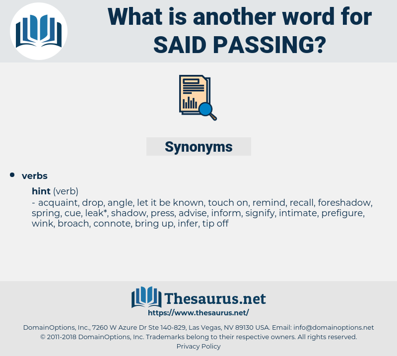 said passing, synonym said passing, another word for said passing, words like said passing, thesaurus said passing