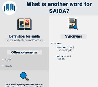 saida, synonym saida, another word for saida, words like saida, thesaurus saida