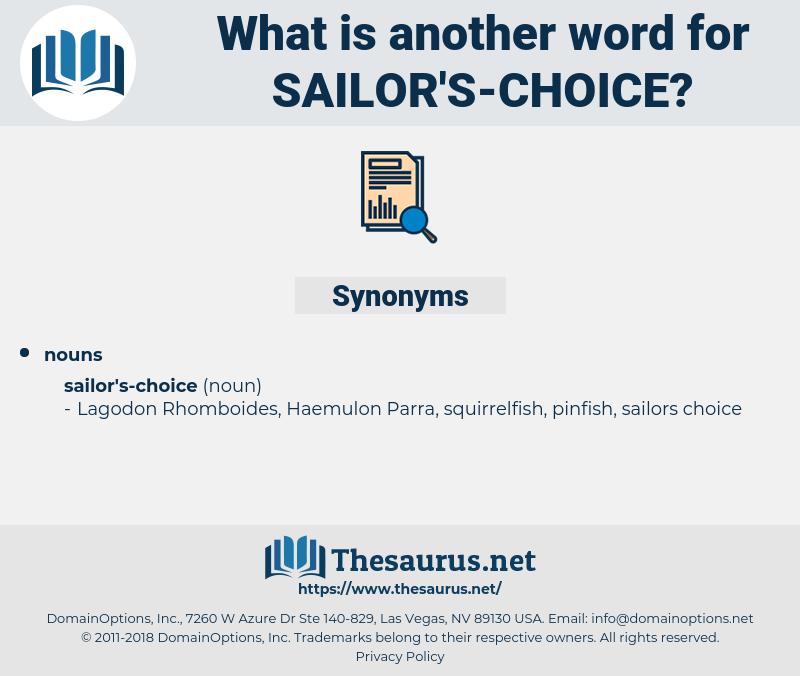 sailor's-choice, synonym sailor's-choice, another word for sailor's-choice, words like sailor's-choice, thesaurus sailor's-choice