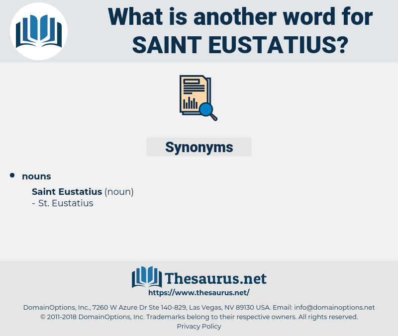 Saint Eustatius, synonym Saint Eustatius, another word for Saint Eustatius, words like Saint Eustatius, thesaurus Saint Eustatius