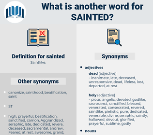 sainted, synonym sainted, another word for sainted, words like sainted, thesaurus sainted