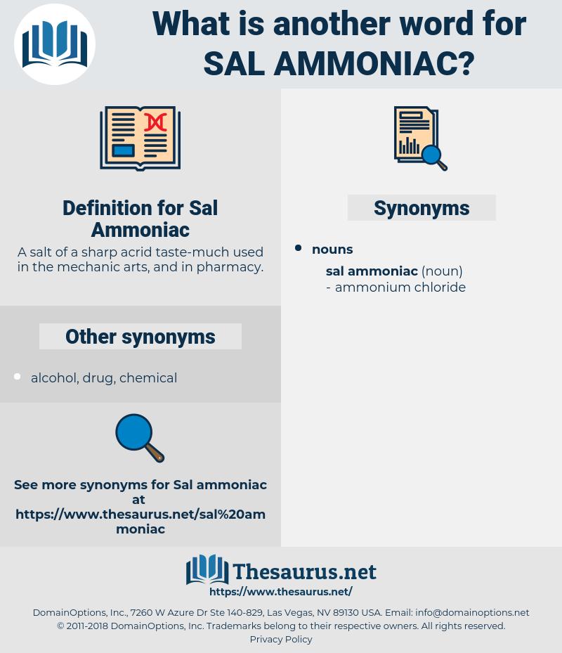 Sal Ammoniac, synonym Sal Ammoniac, another word for Sal Ammoniac, words like Sal Ammoniac, thesaurus Sal Ammoniac