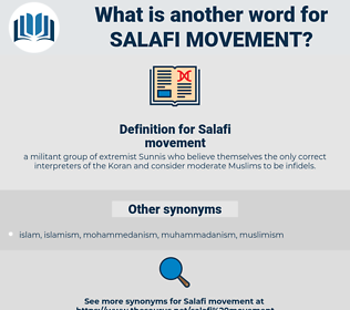 Salafi movement, synonym Salafi movement, another word for Salafi movement, words like Salafi movement, thesaurus Salafi movement