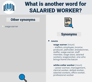salaried worker, synonym salaried worker, another word for salaried worker, words like salaried worker, thesaurus salaried worker