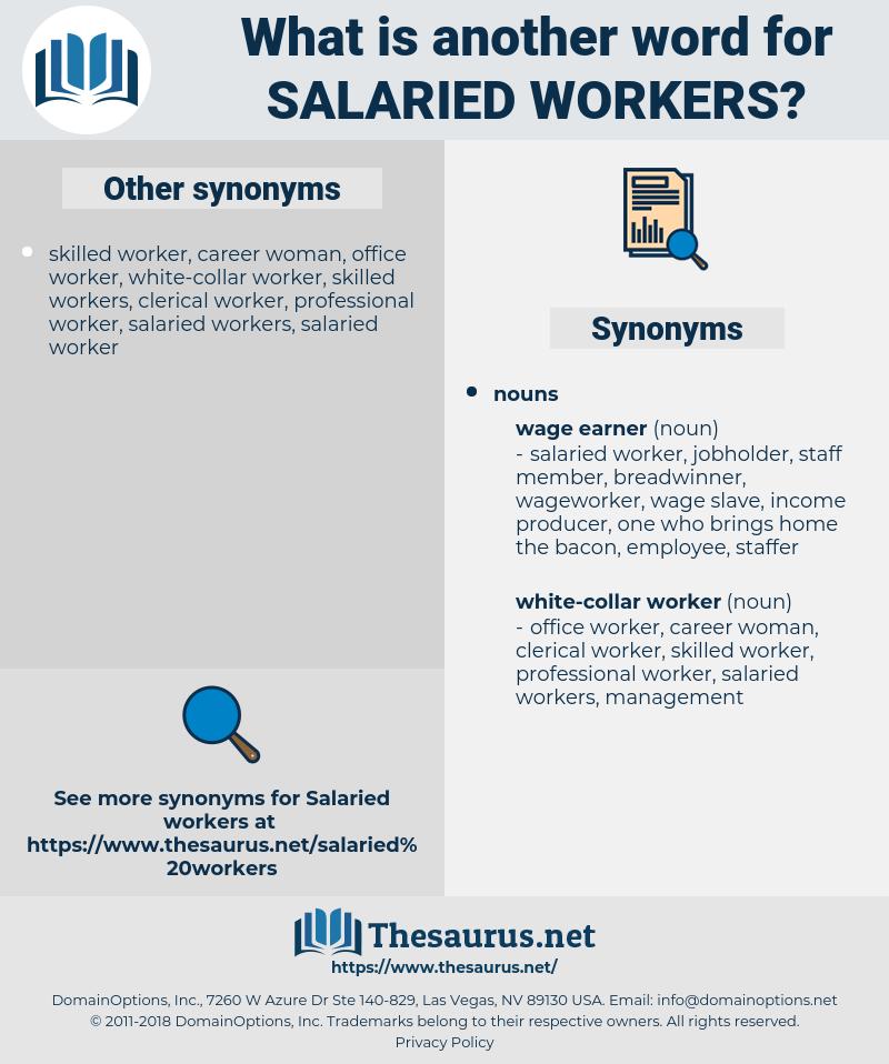 salaried workers, synonym salaried workers, another word for salaried workers, words like salaried workers, thesaurus salaried workers