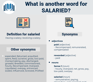 salaried, synonym salaried, another word for salaried, words like salaried, thesaurus salaried