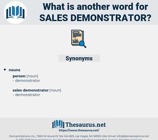 sales demonstrator, synonym sales demonstrator, another word for sales demonstrator, words like sales demonstrator, thesaurus sales demonstrator